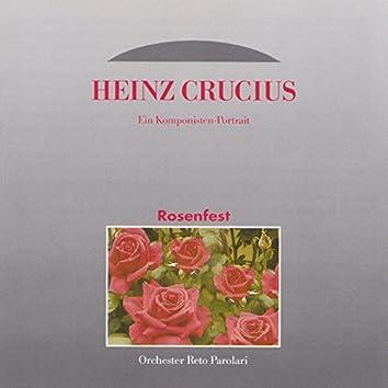 Rosenfest - Ein Komponisten Portrait: Heinz Crucius