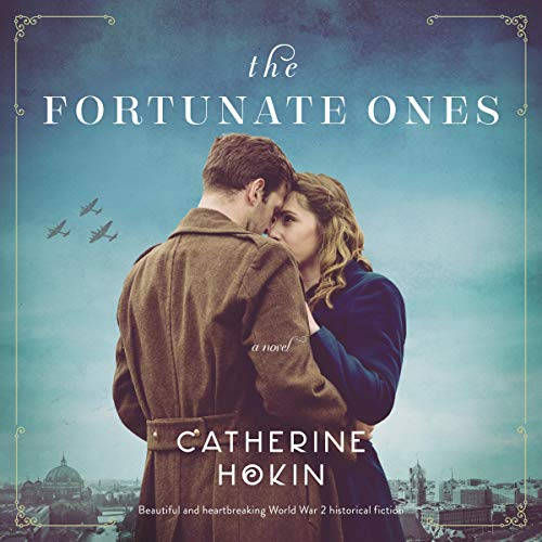 The Fortunate Ones audiobook cover art