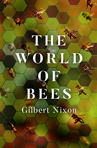 The World of Bees (English Edition)