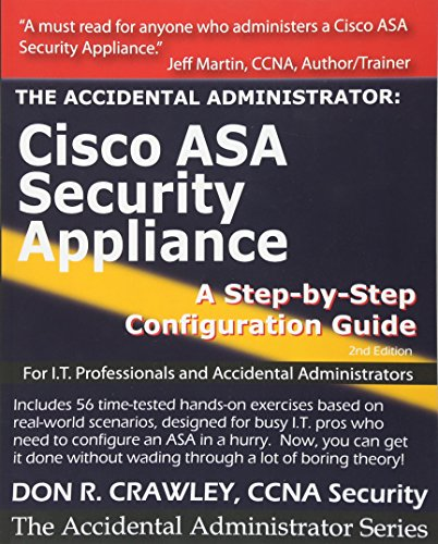 The Accidental Administrator: Cisco ASA Security Appliance: A Step-by-Step Configuration Guide PDF Books