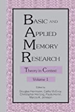 Basic and Applied Memory Research: Volume 1: Theory in Context; Volume 2: Practical Applications (English Edition)