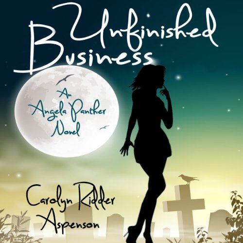 Unfinished Business: An Angela Panther Novel