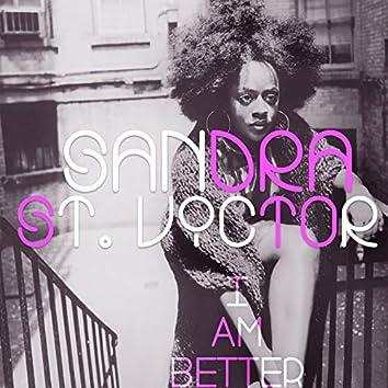I Am Better (Honeycomb Remixes)