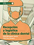Recepción y logística de la clínica dental (Sanidad nº 68)