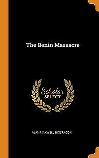 The Benin Massacre