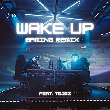 Wake up (Gaming Remix)