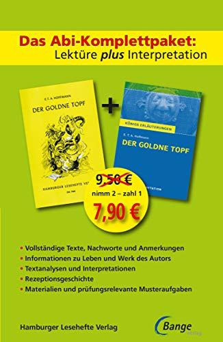 Der goldne Topf - Lektüre plus Interpretation: Königs Erläuterung + kostenlosem Hamburger Leseheft von E.T.A. Hoffmann. (Königs Erläuterungen)