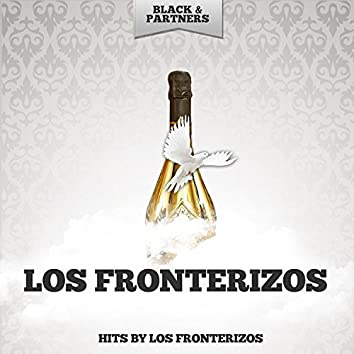 Hits By Los Fronterizos