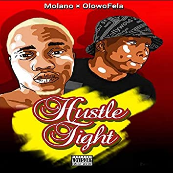 Hustle Tight (feat. OlowoFela)