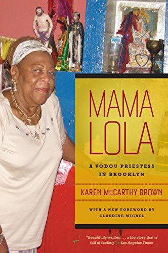 Mama Lola: A Vodou Priestess in Brooklyn (Volume 4)...