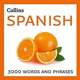 Learn Spanish     3000 Essential Words and Phrases              By:                                                                                                                                 Collins Dictionaries                               Narrated by:                                                                                                                                 Daniel Richards,                                                                                        Dani Lloret                      Length: 7 hrs and 38 mins     Not rated yet     Overall 0.0