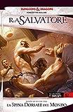 La spina dorsale del mondo: La leggenda di Drizzt 12 (Italian Edition)