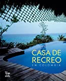 Casa de Recreo en Colombia