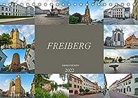 Freiberg Impressionen (Tischkalender 2022 DIN A5 quer): Zu Gast in der alten Bergbaustadt Freiberg (Monatskalender, 14 Seiten )