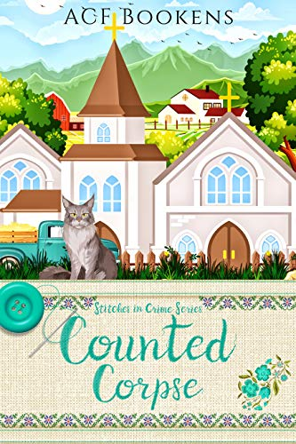 Counted Corpse (Stitches In Crime Book 4)