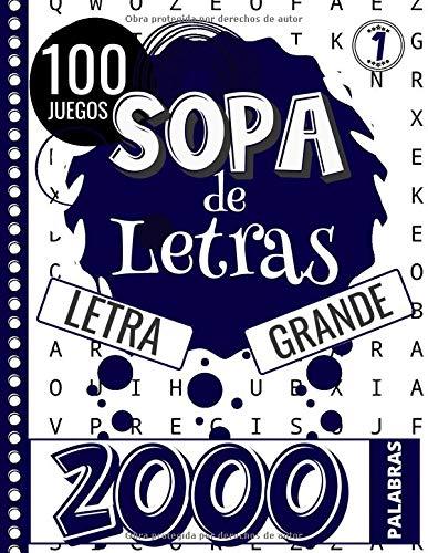 Sopa de Letras: Adultos y Mayores - Letra Grande   Volume 1   100 Puzzle & 2000 Palabras   Gran Formato 21,59 X 27,84 cm   Pasatiempos para Adultos   ...   Idea Regalo para las Vacaciones o un Viaje