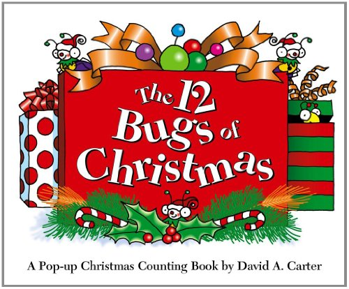The 12 Bugs of Christmas: A Pop-up Christmas Counting Book (Bugs in a Box Books)