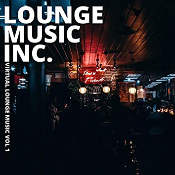 Virtual Lounge Music, Vol. 1