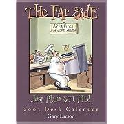 Far Side Desk Calendar: 2003 (Desk Calendar)