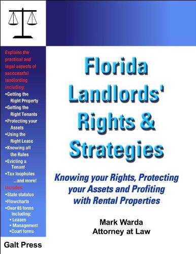 Florida Landlords' Rights & Strategies