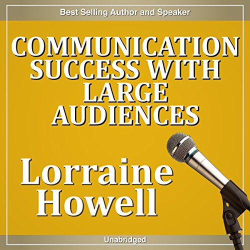 Communication Success with Large Audiences cover art