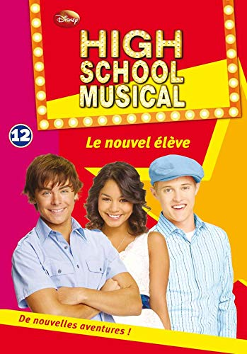 High School Musical 12 - Le nouvel élève