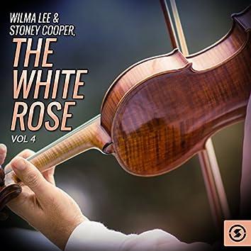 Wilma Lee & Stoney Cooper, The White Rose, Vol. 4