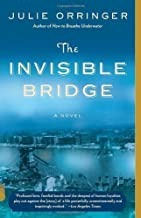 The Invisible Bridge by Julie Orringer (Jan 25 2011)