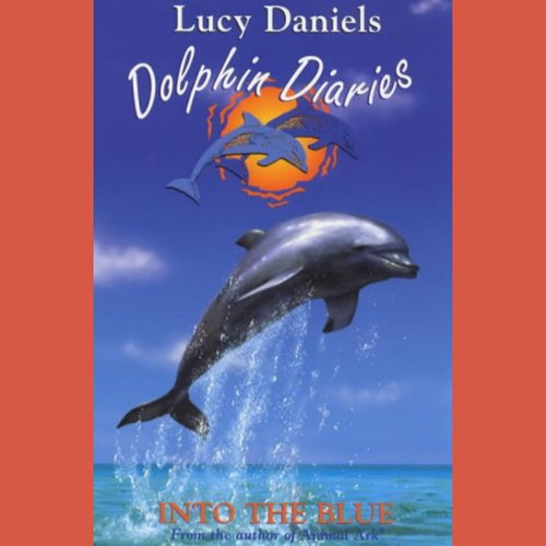 Dolphin Diaries: Into the Blue cover art