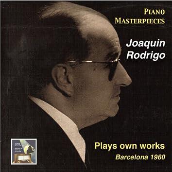 Piano Masterpieces: Joaquin Rodrigo Plays Own Works (Recorded 1960)