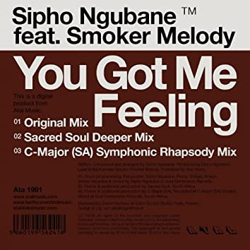 You Got Me Feeling (feat. Smoker Melody)
