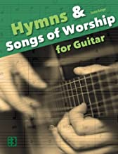 Hymns & Songs of Worship for Guitar by Thomas Balinger (2016-06-19)