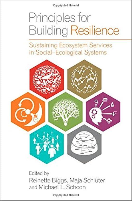 ポール気候移民Principles for Building Resilience: Sustaining Ecosystem Services in Social-Ecological Systems