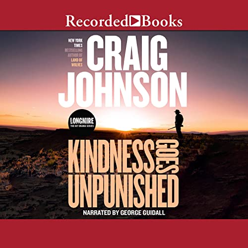 Kindness Goes Unpunished Audiobook By Craig Johnson cover art