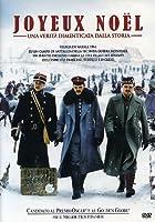 Joyeux Noel - Una Verita' Dimenticata Dalla Storia [Italian Edition]