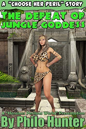 The Defeat of Jungle Goddess (The Defeat of Series...
