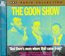 The Goon Show - Volume 5: And there's more where that came from!