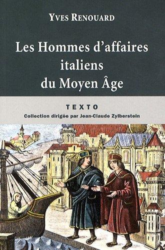 Les Hommes d'affaires italiens du Moyen Age