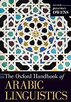 The Oxford Handbook of Arabic Linguistics (Oxford Handbooks)