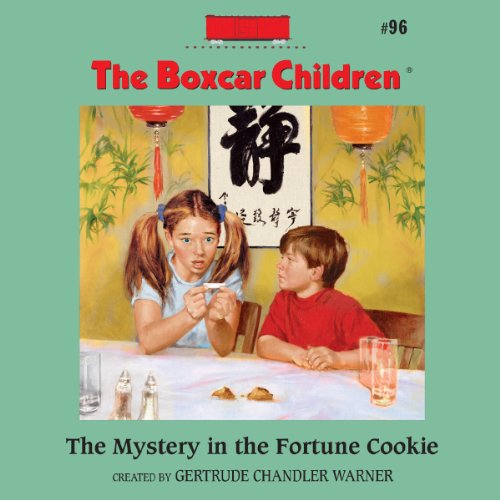The Mystery in the Fortune Cookie audiobook cover art