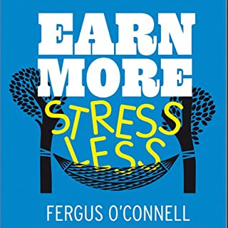 Earn More, Stress Less copertina