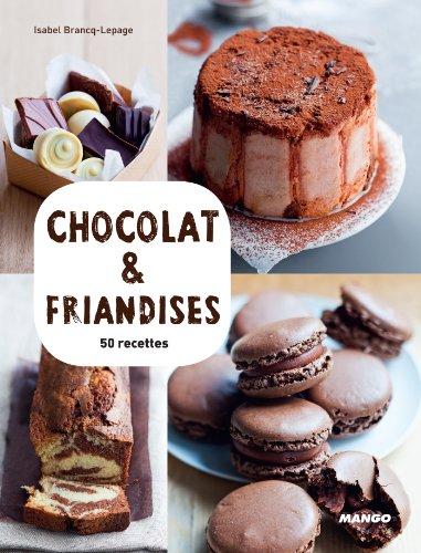 Chocolat & friandises (Vidéocook) (French Edition)