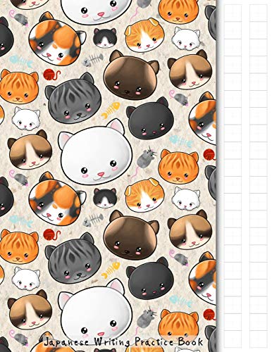 Japanese Writing Practice Book: Kawaii Cats Themed Genkouyoushi Paper Notebook to Practise Writing Japanese Kanji Characters and Kana Scripts such as ... Cornell Notes (Japanese Writing Notebooks)