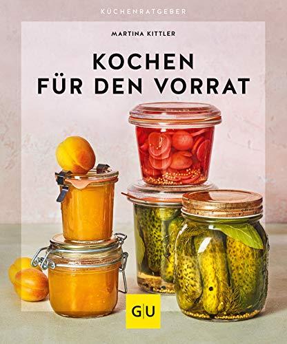 Kochen für den Vorrat (GU KüchenRatgeber)