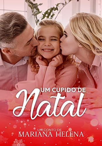 Um Cupido de Natal (Portuguese Edition)