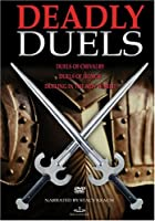 Deadly Duels [DVD]