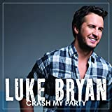 Songtexte von Luke Bryan - Crash My Party