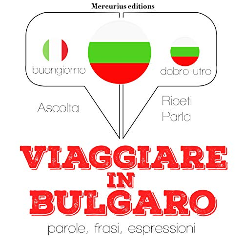 Viaggiare in Bulgaro audiobook cover art