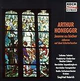 Arthur Honegger: Johanna auf dem Scheiterhaufen (Jeanne d'arc au bûcher)