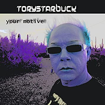 Your Motive